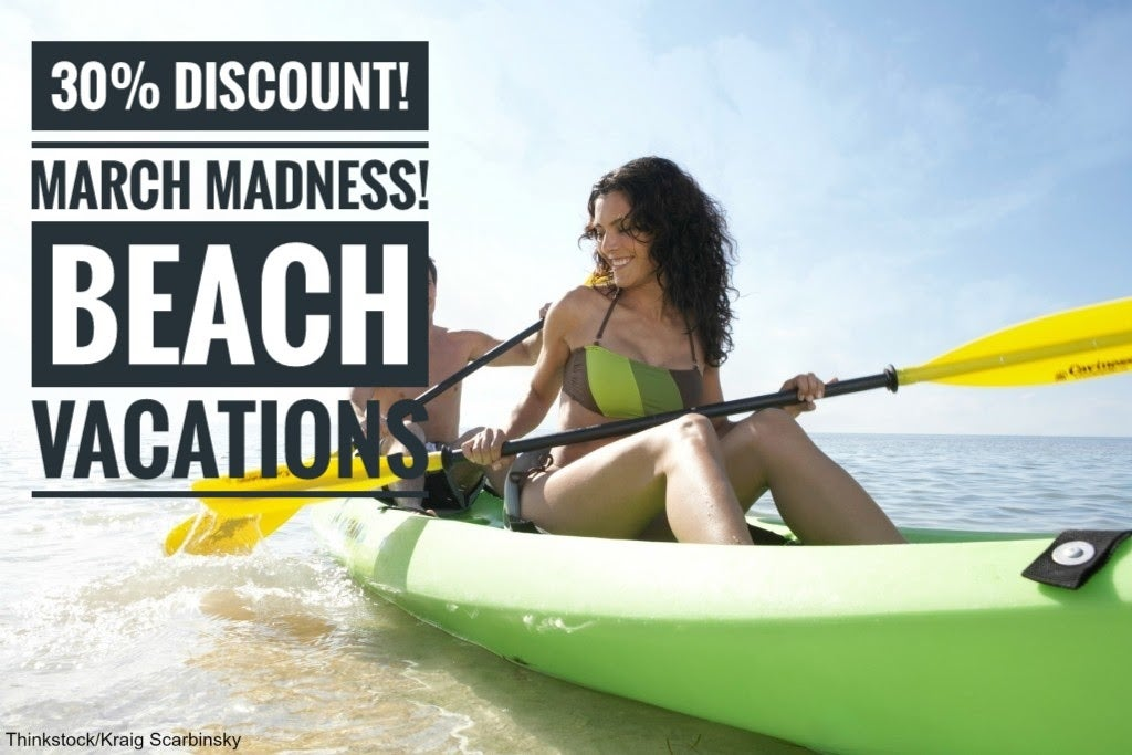 March Madness: 30% discount on beach homes!
